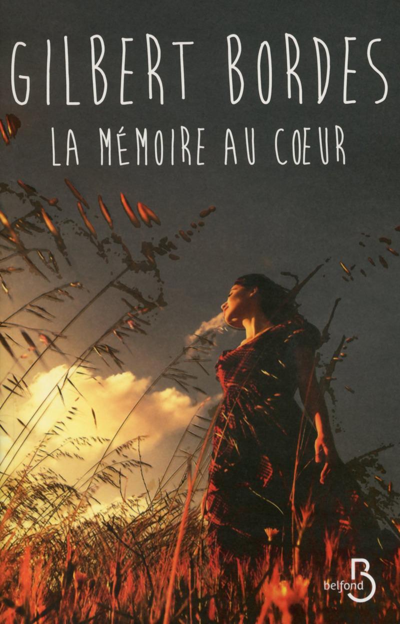 Couverture de l'ouvrage La Mémoire au coeur