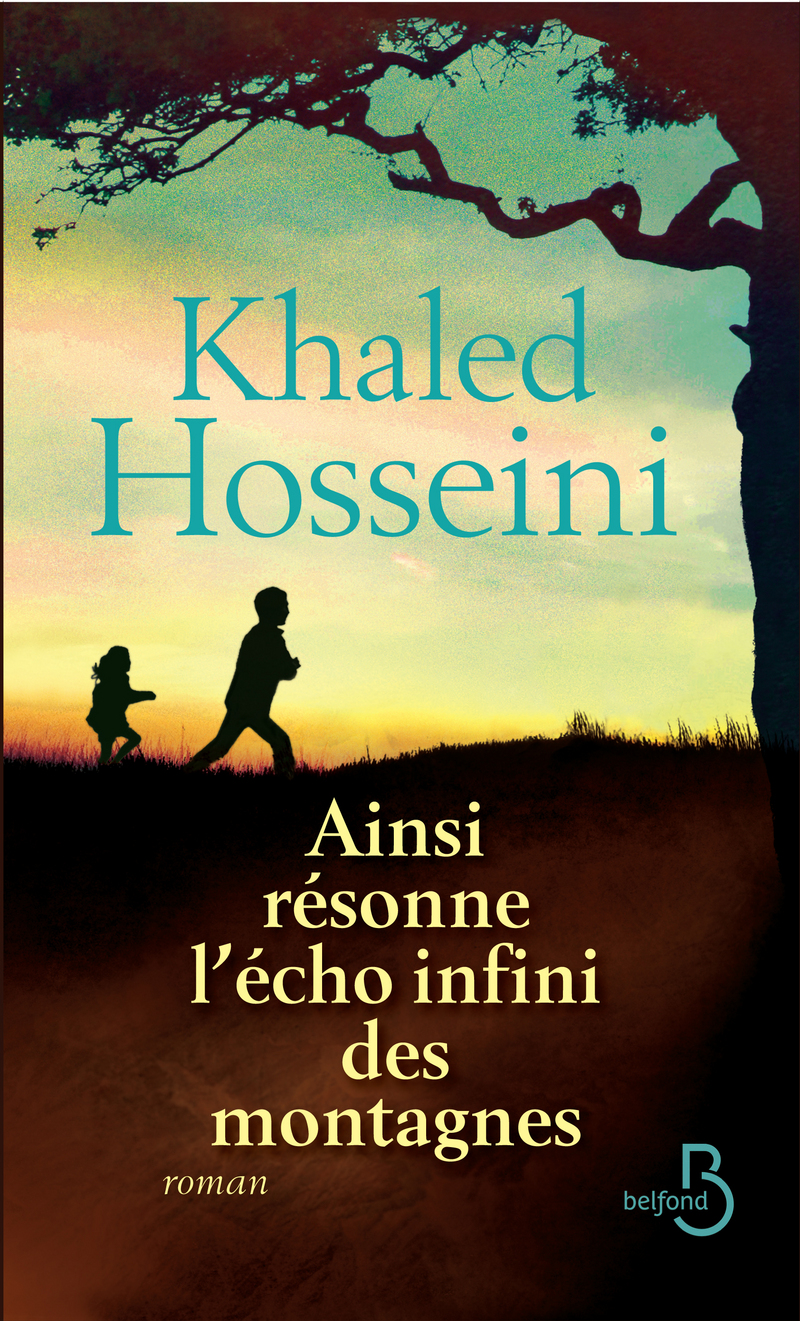 Khaled Hosseini- Ainsi résonne l'écho infini des montagnes
