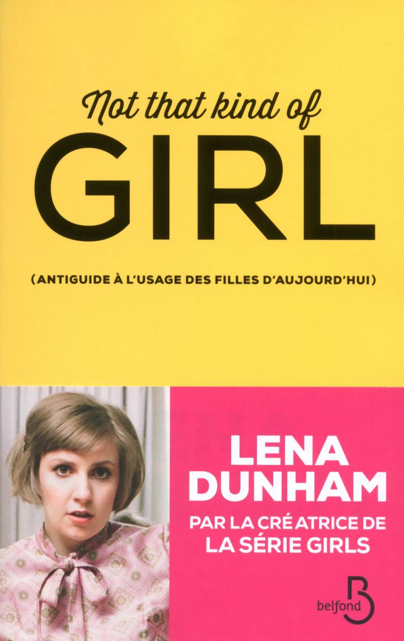 Image de l'article Not that kind of girl, le livre événement de Lena Dunham