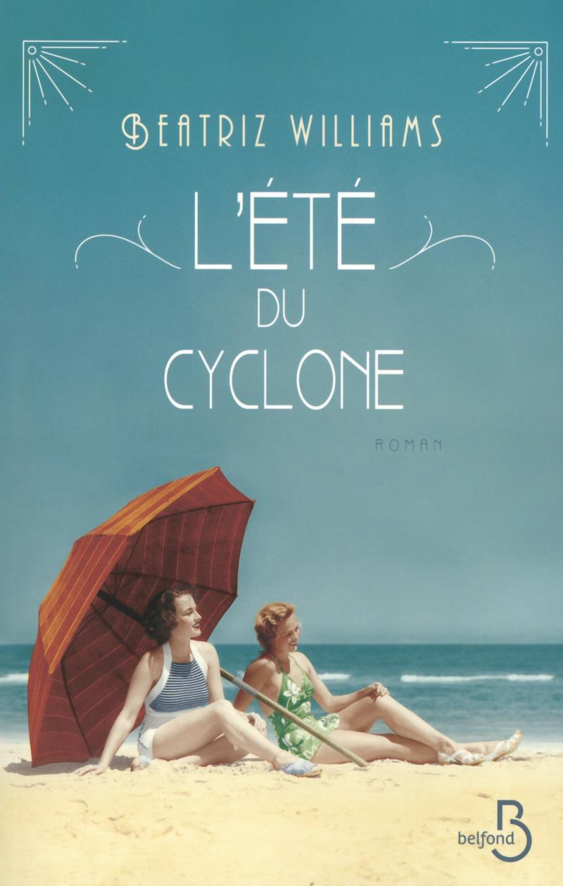 Couverture du livre L'Été du cyclone