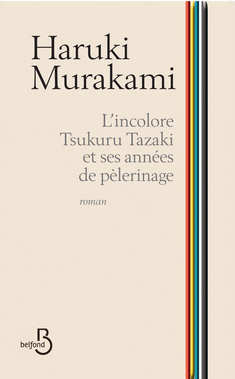 Couverture de l'ouvrage L'Incolore Tsukuru Tazaki et ses années de pèlerinage