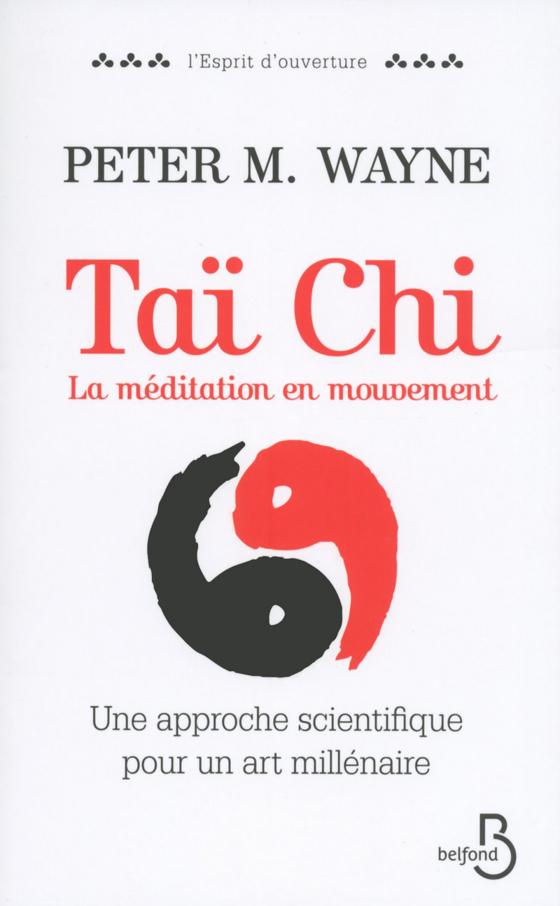 Couverture du livre Taï Chi : La Méditation en mouvement