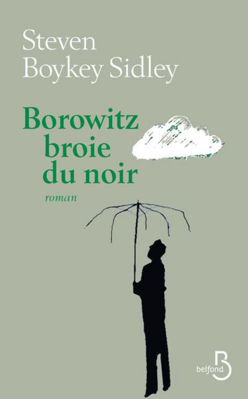 Couverture de l'ouvrage Borowitz broie du noir