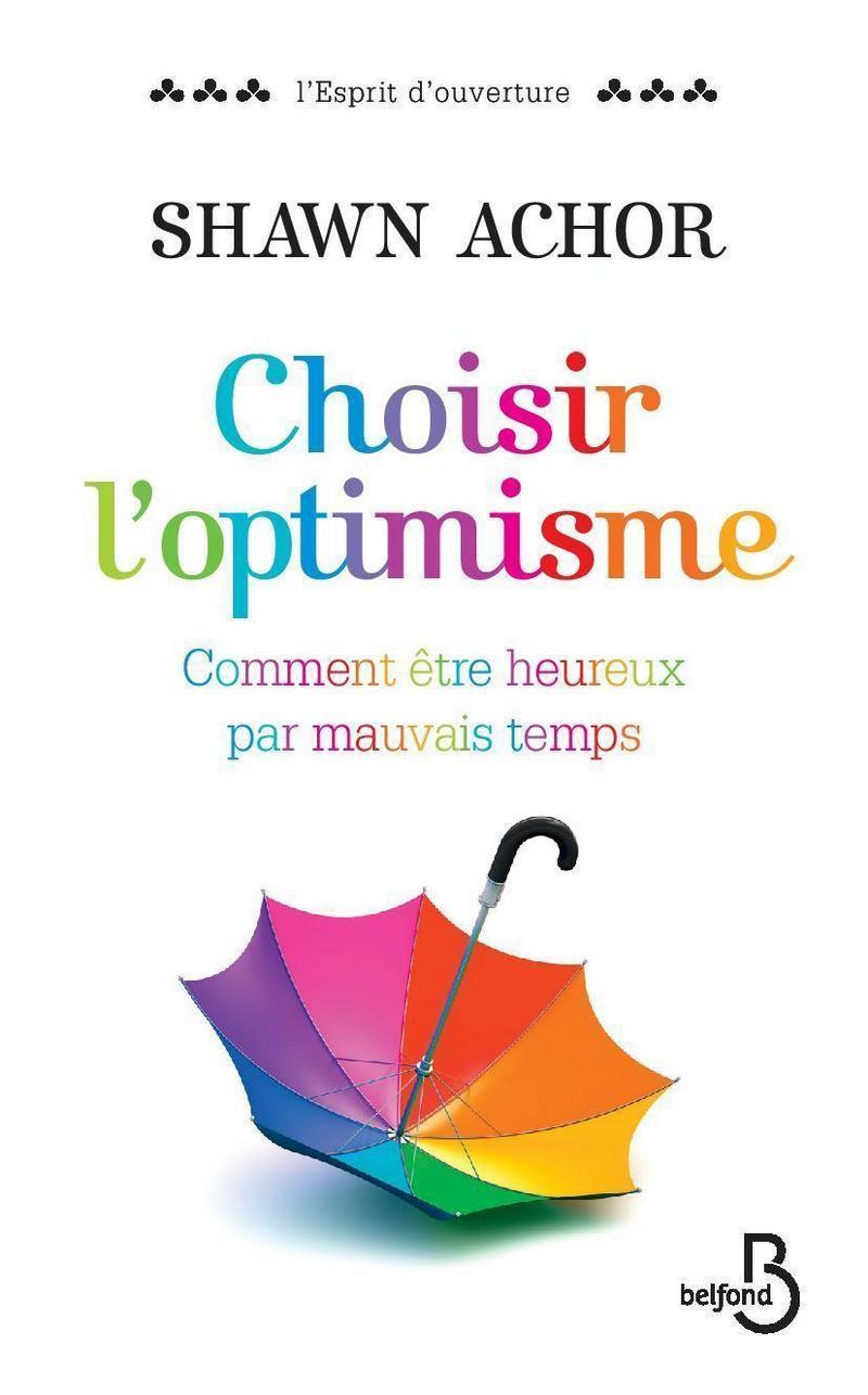 Couverture du livre Choisir l'optimisme