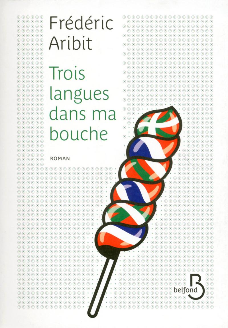 Couverture de l'ouvrage Trois langues dans ma bouche