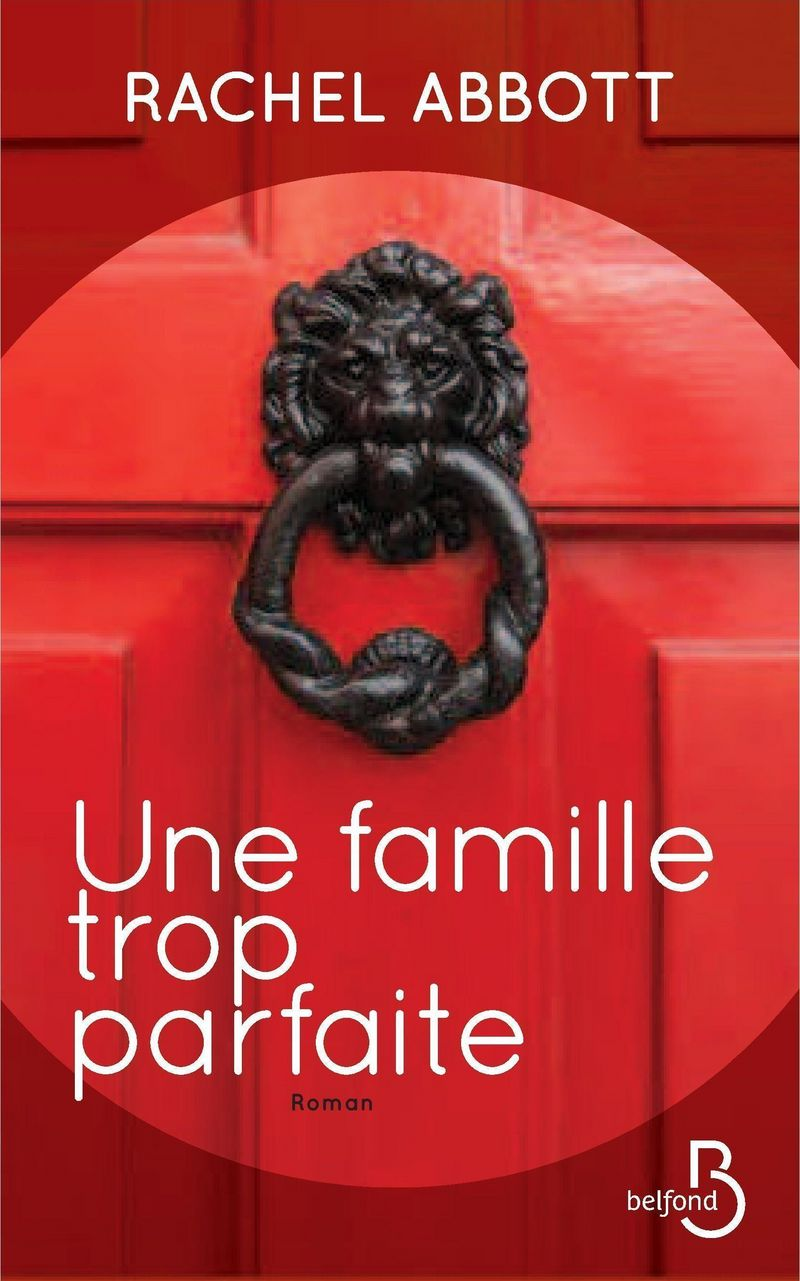 Couverture du livre Une famille trop parfaite