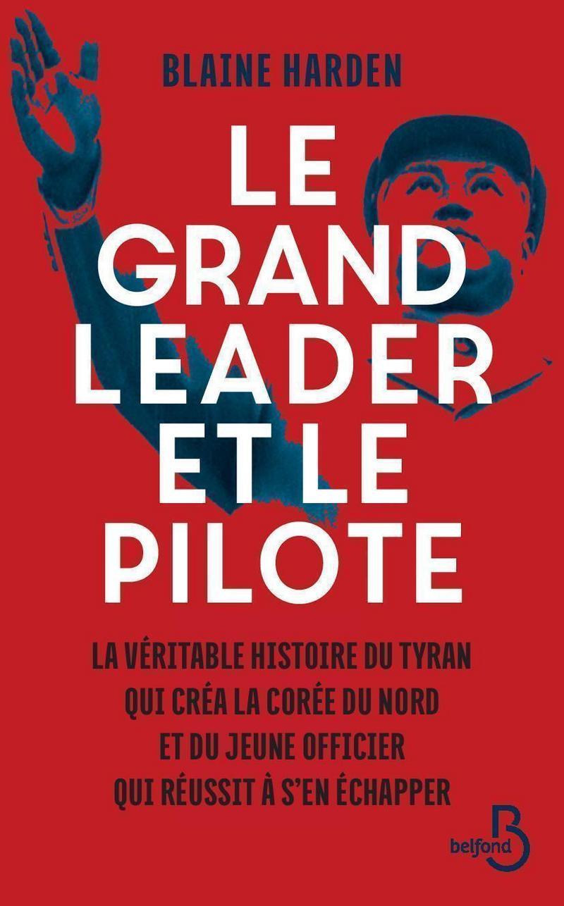 Couverture de l'ouvrage Le Grand Leader et le pilote
