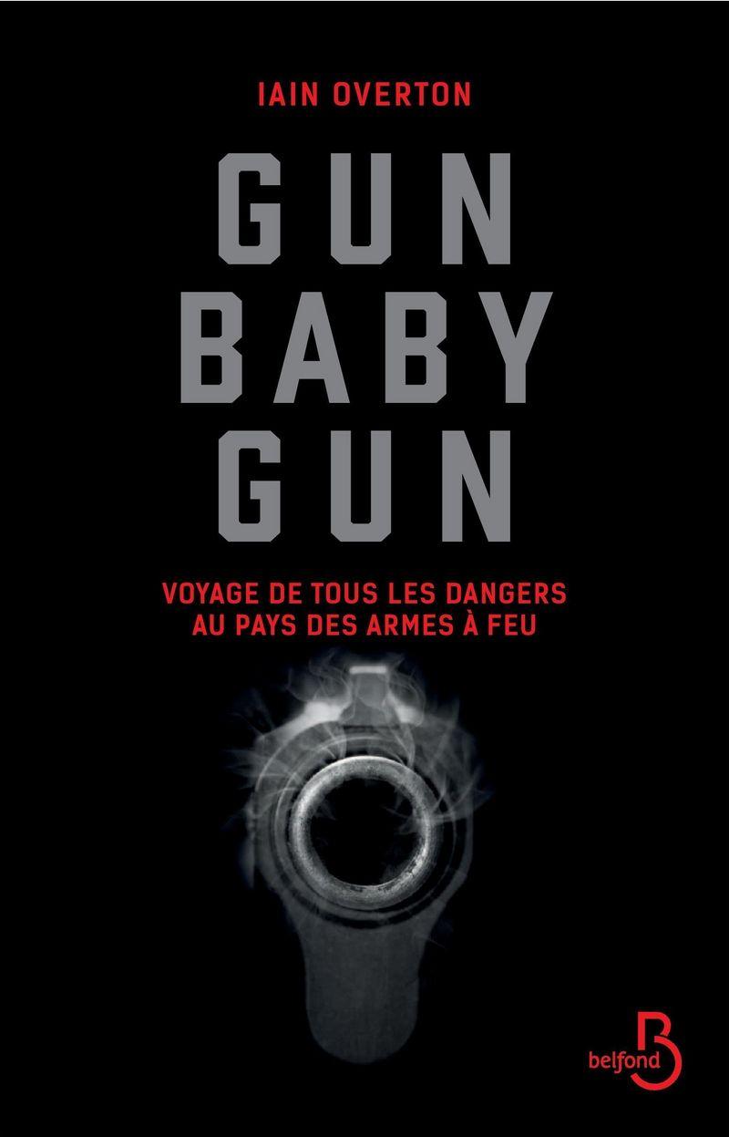 Couverture de l'ouvrage Gun baby gun