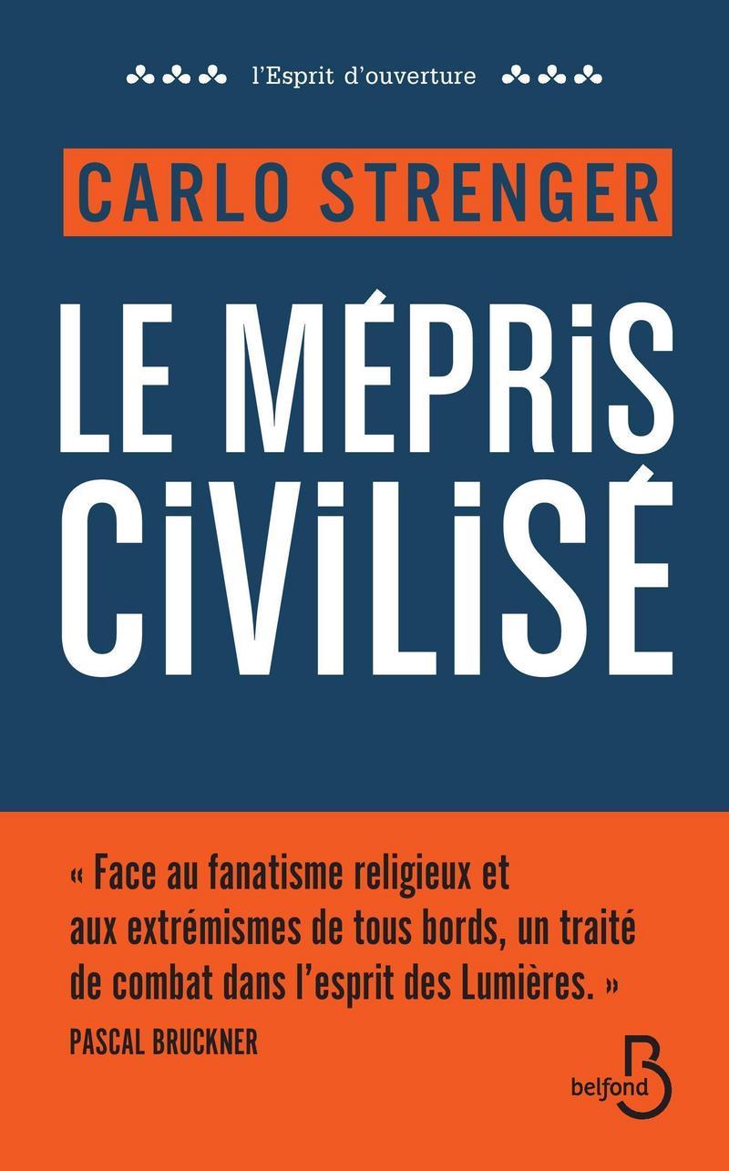 Couverture du livre Le Mépris civilisé