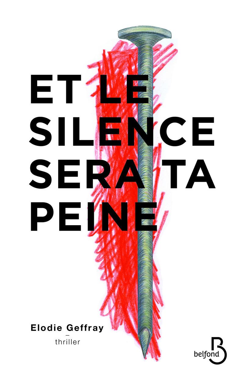 Couverture de l'ouvrage Et le silence sera ta peine