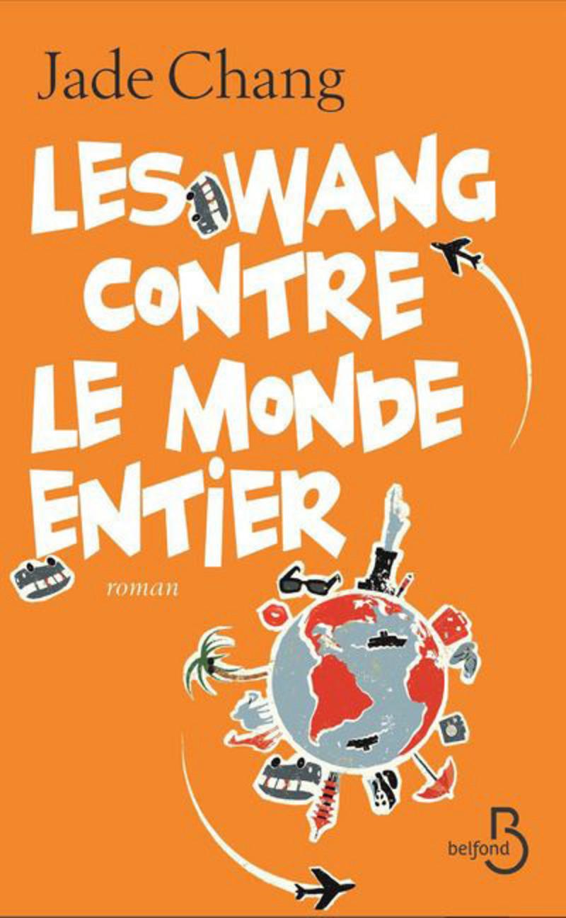 Couverture de l'ouvrage Les Wang contre le monde entier