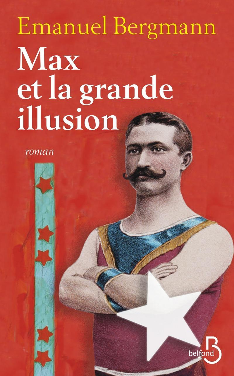Couverture de l'ouvrage Max et la grande illusion
