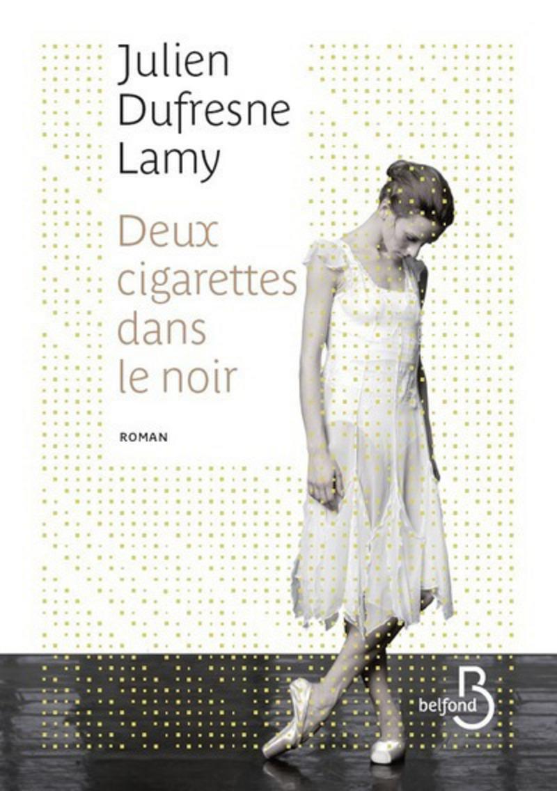 Couverture de l'ouvrage Deux Cigarettes dans le noir