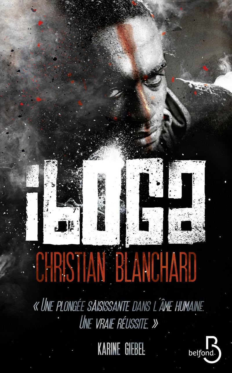 Image de l'article Questions à Christian Blanchard à l'occasion de la parution de Iboga