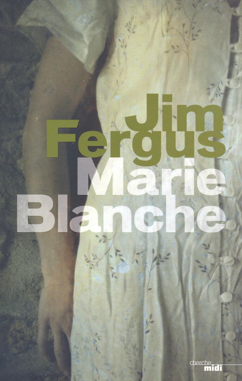Marie Blanche - Jim Fergus