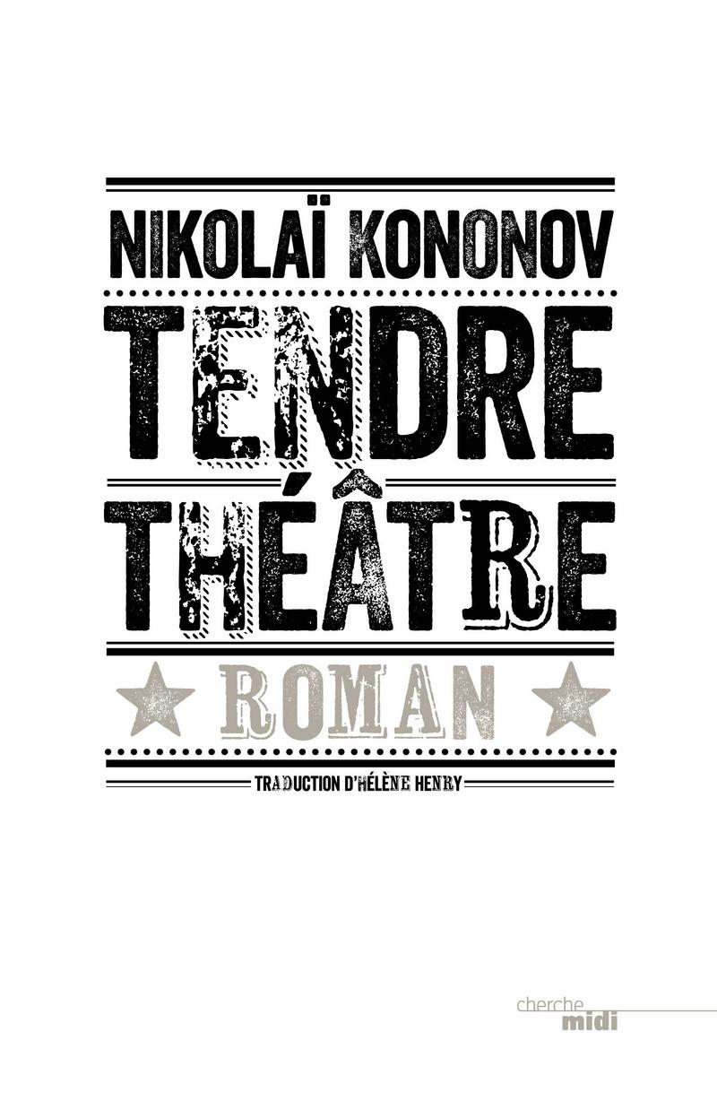 Tendre théâtre - Nicolaï KONONOV