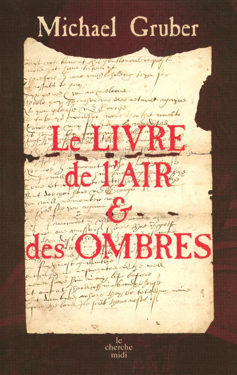 Le livre de l 39 air et des ombres michael gruber - Ombre et air ...