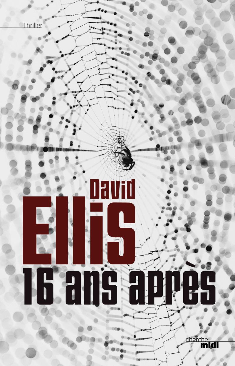 16 ans après - David ELLIS