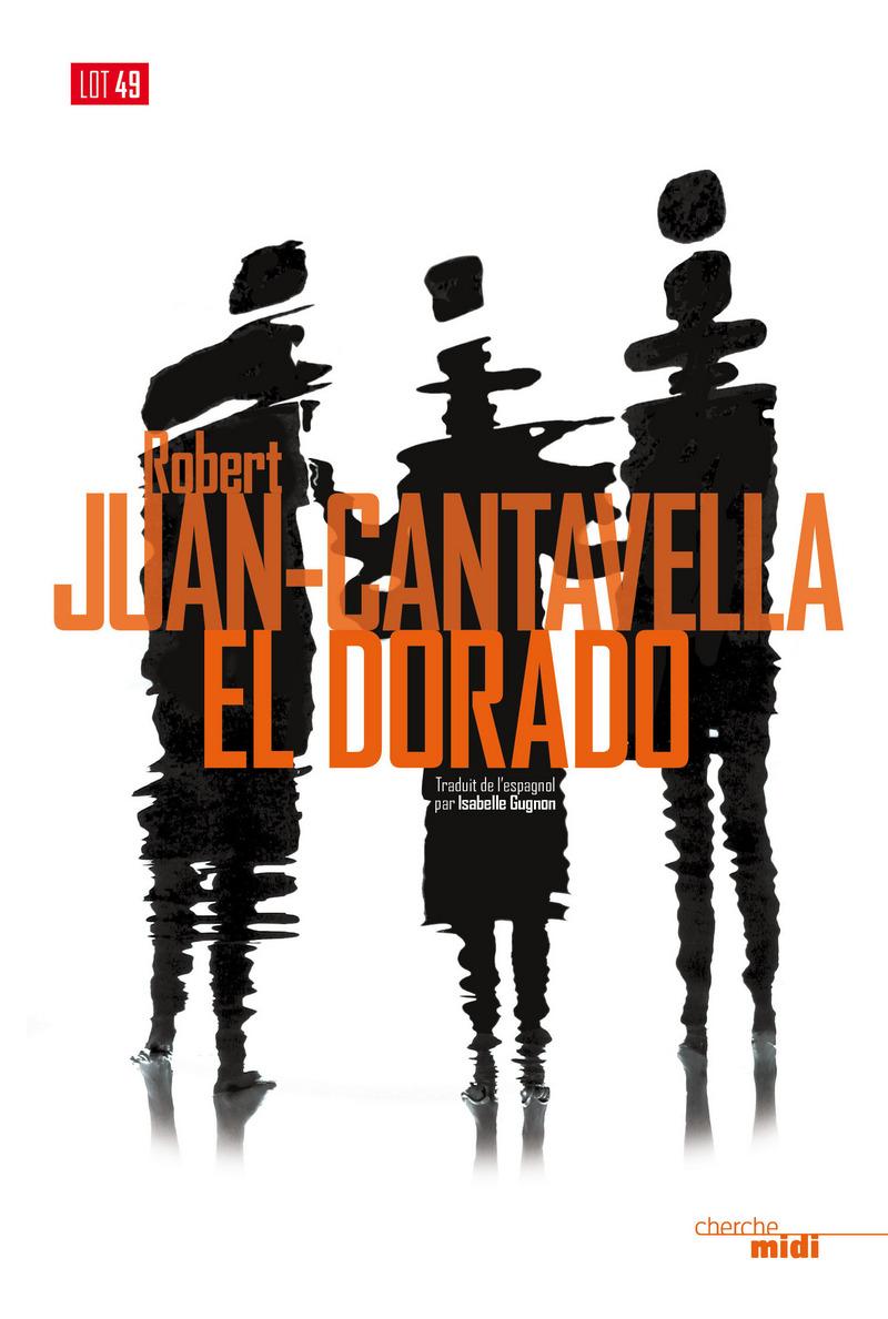 El Dorado - Robert JUAN CANTAVELLA