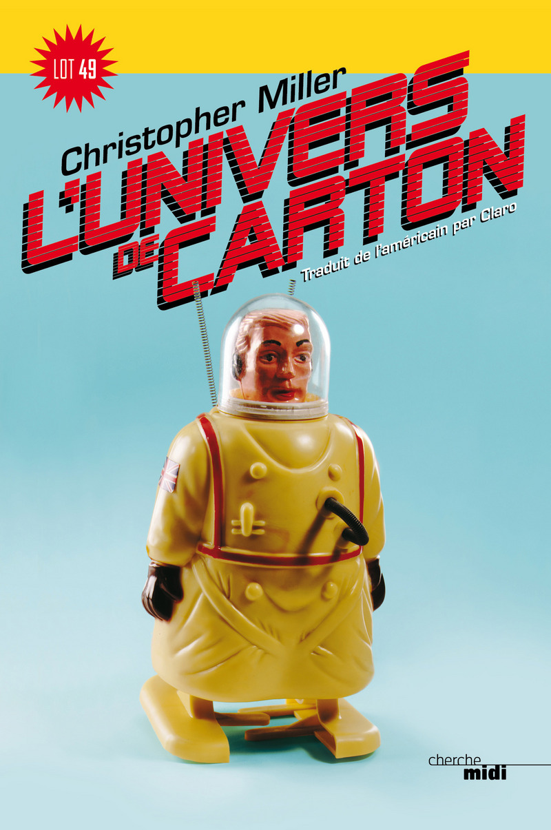 L'Univers de carton - Christopher MILLER