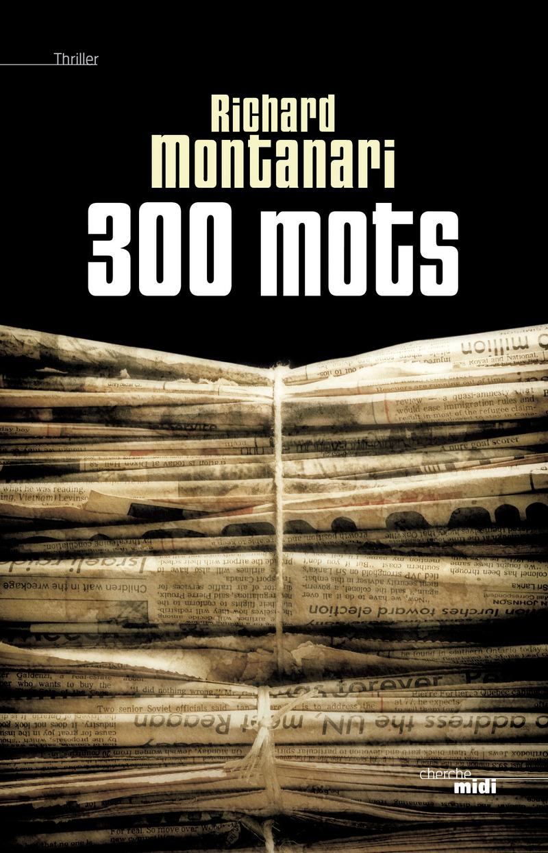 300 mots - Richard MONTANARI