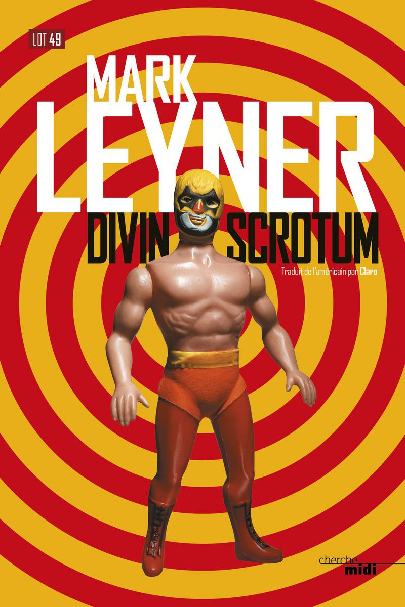 Divin Scrotum - Leyner MARK