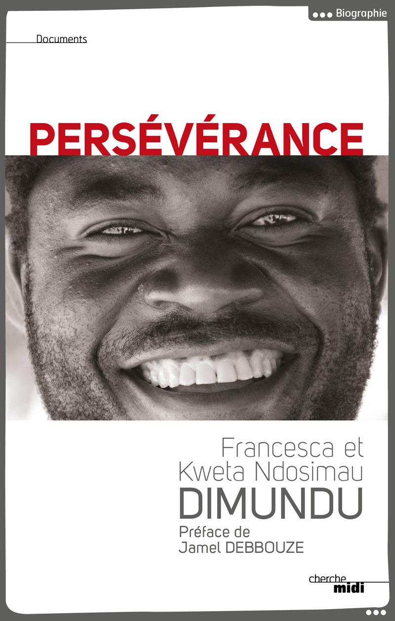 Persévérance - Françoise DIMUNDU<br />Kweta NDOSIMAU DIMUNDU