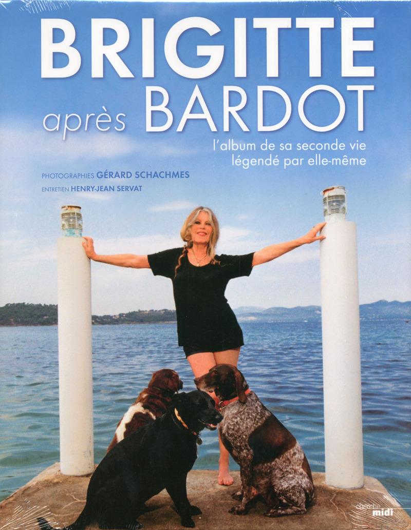 Brigitte après Bardot - Gérard SCHACHMES