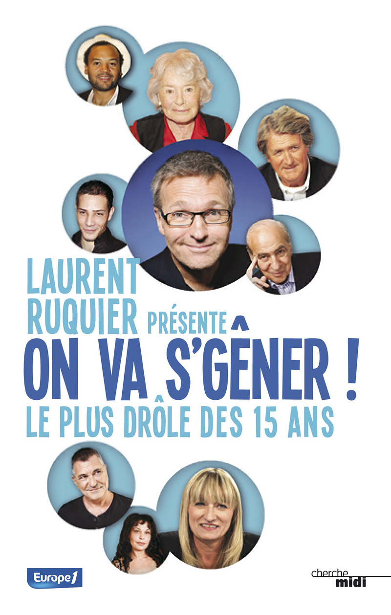 On va s'gener - Le plus drole des 15 ans - Laurent Ruquier
