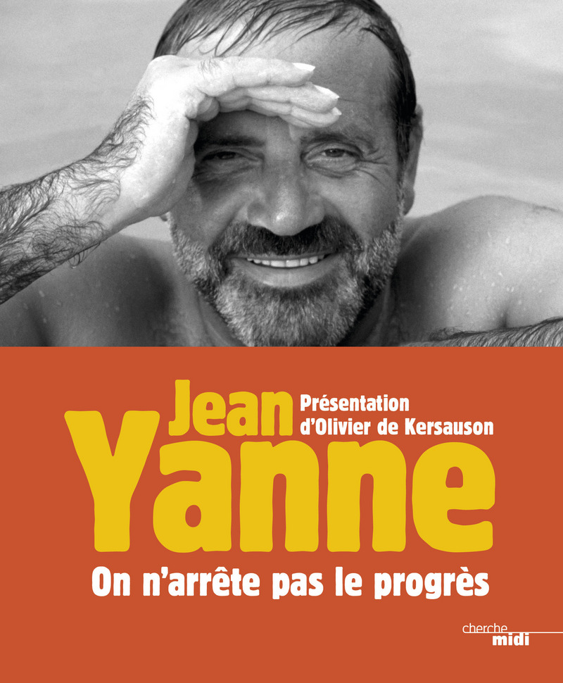 On n'arrête pas le progrès - Jean YANNE