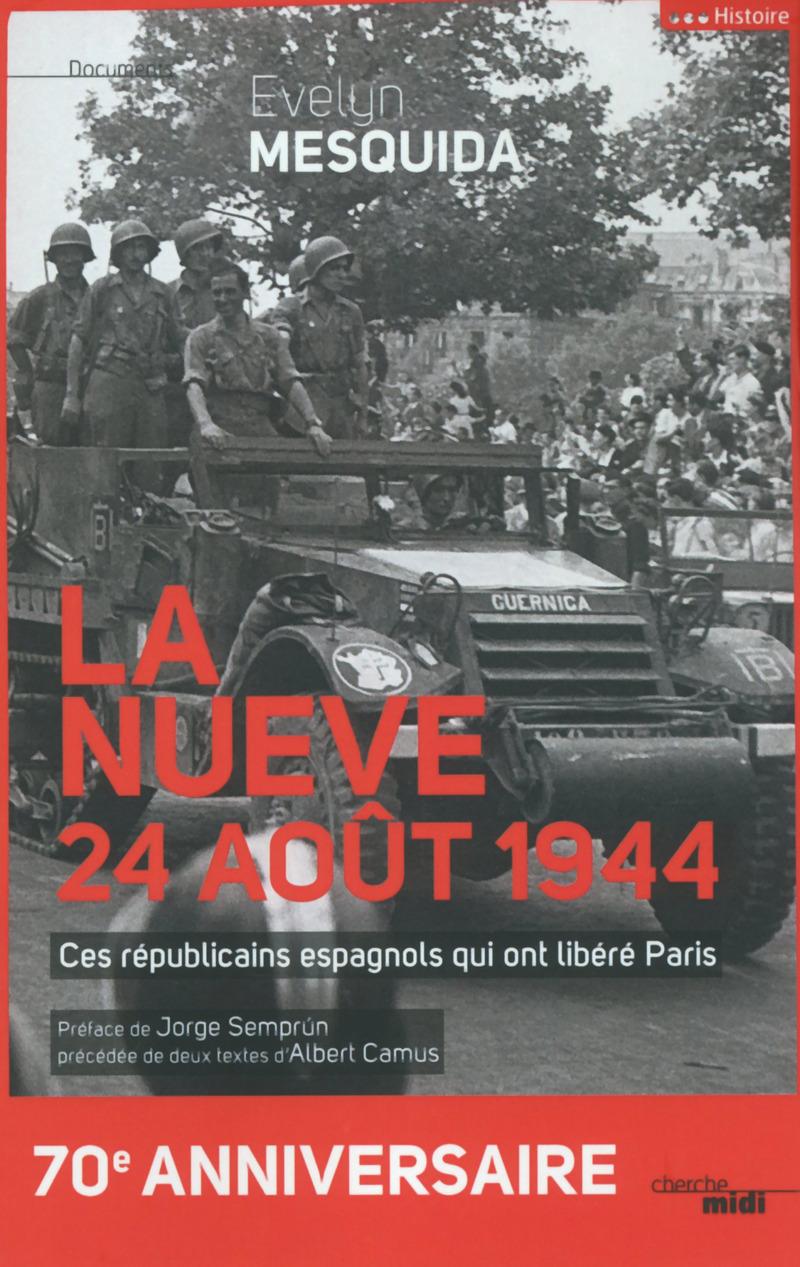 La Nueve, 24 août 1944 - Evelyn MESQUIDA