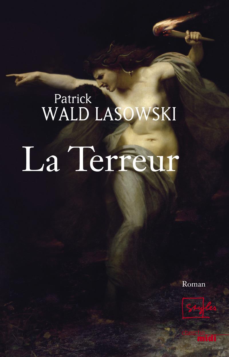 La Terreur - Patrick WALD LASOWSKI
