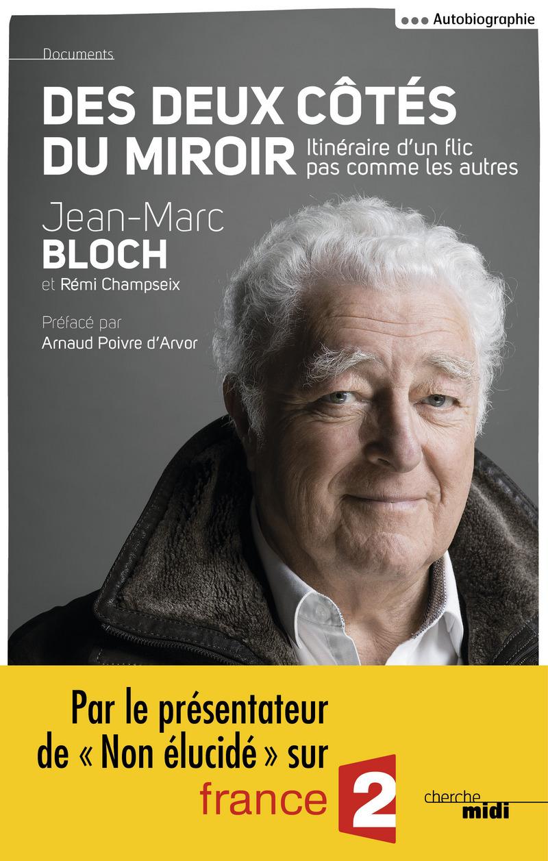 Des deux côtés du miroir - Jean-Marc BLOCH