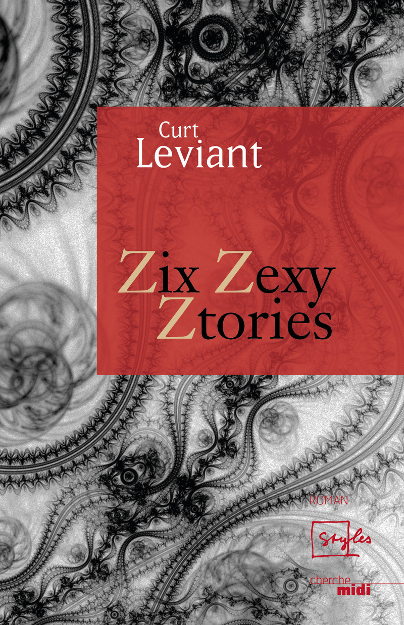 Zix Zexy Ztories - Curt LEVIANT