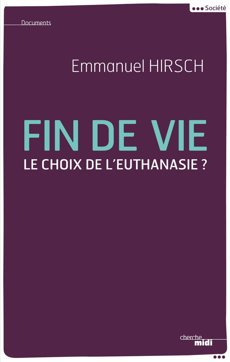Fin de vie - Emmanuel HIRSCH