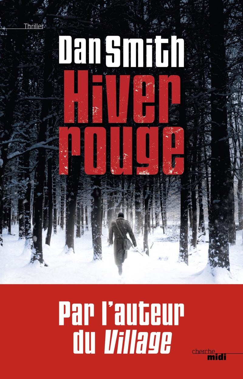 Hiver Rouge - Dan Smith