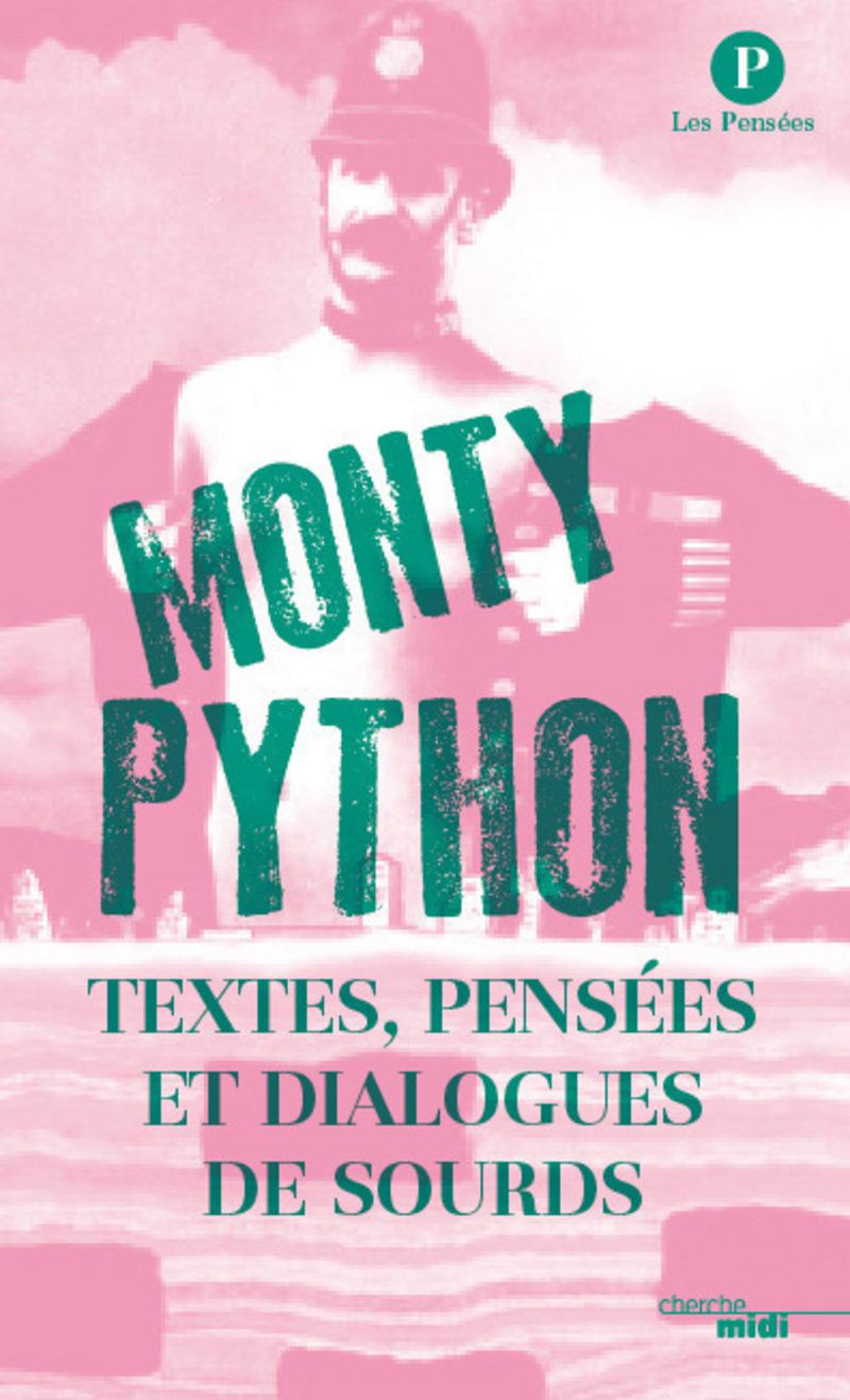 Textes, pensées et dialogues de sourds - MONTY PYTHON