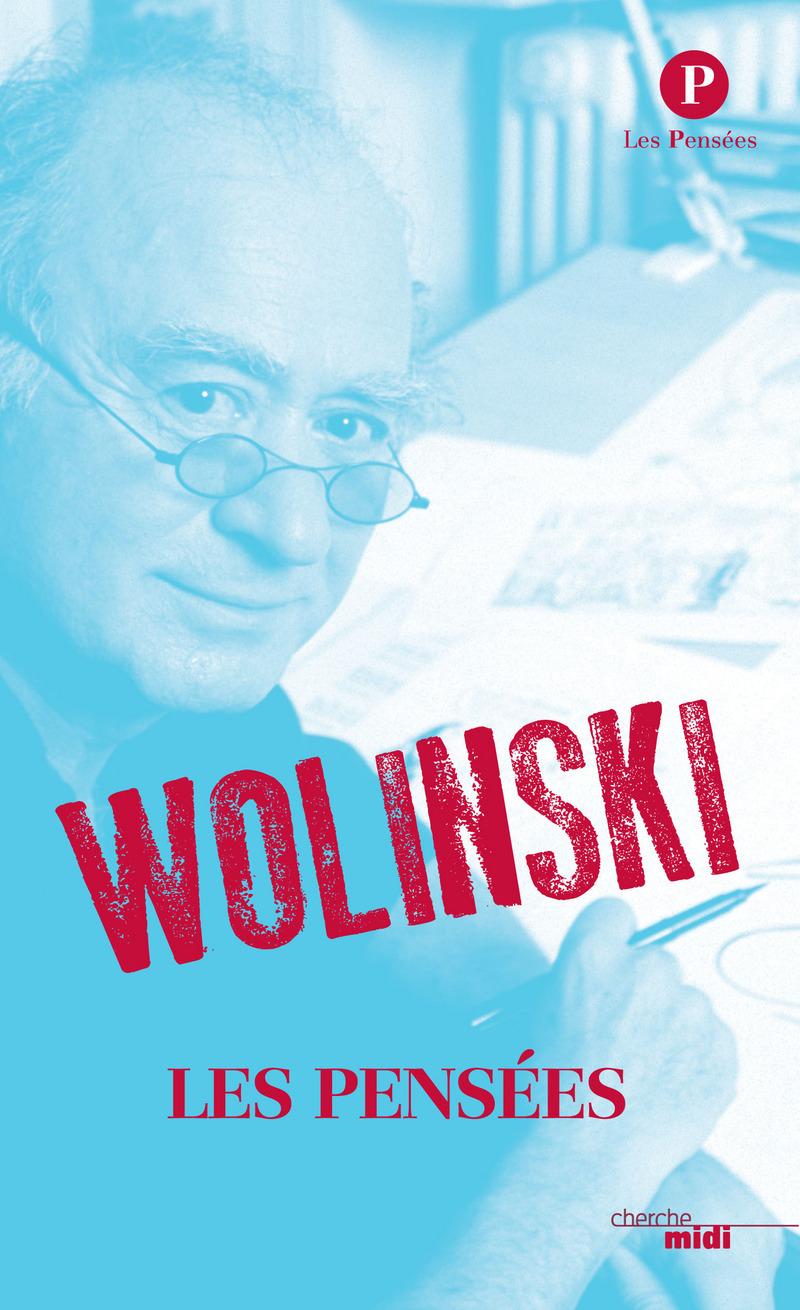 Les Pensées - Georges WOLINSKI