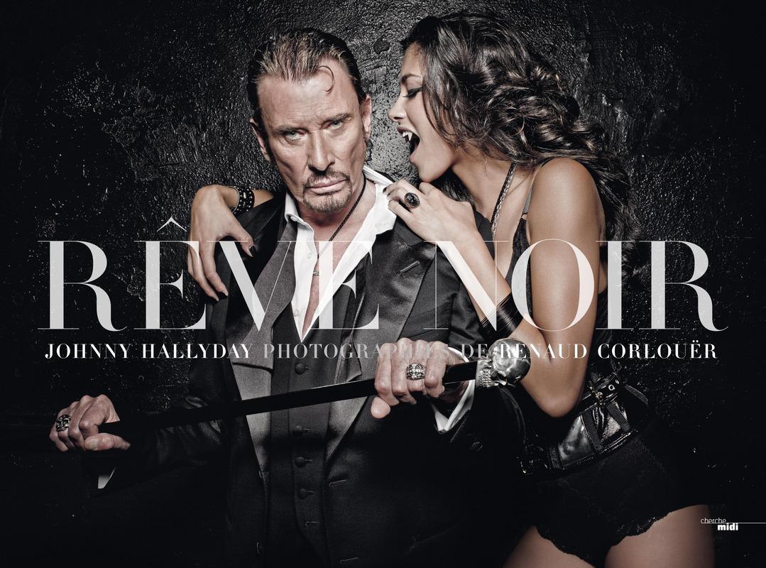 Johnny Hallyday, Rêve noir - Renaud CORLOUËR