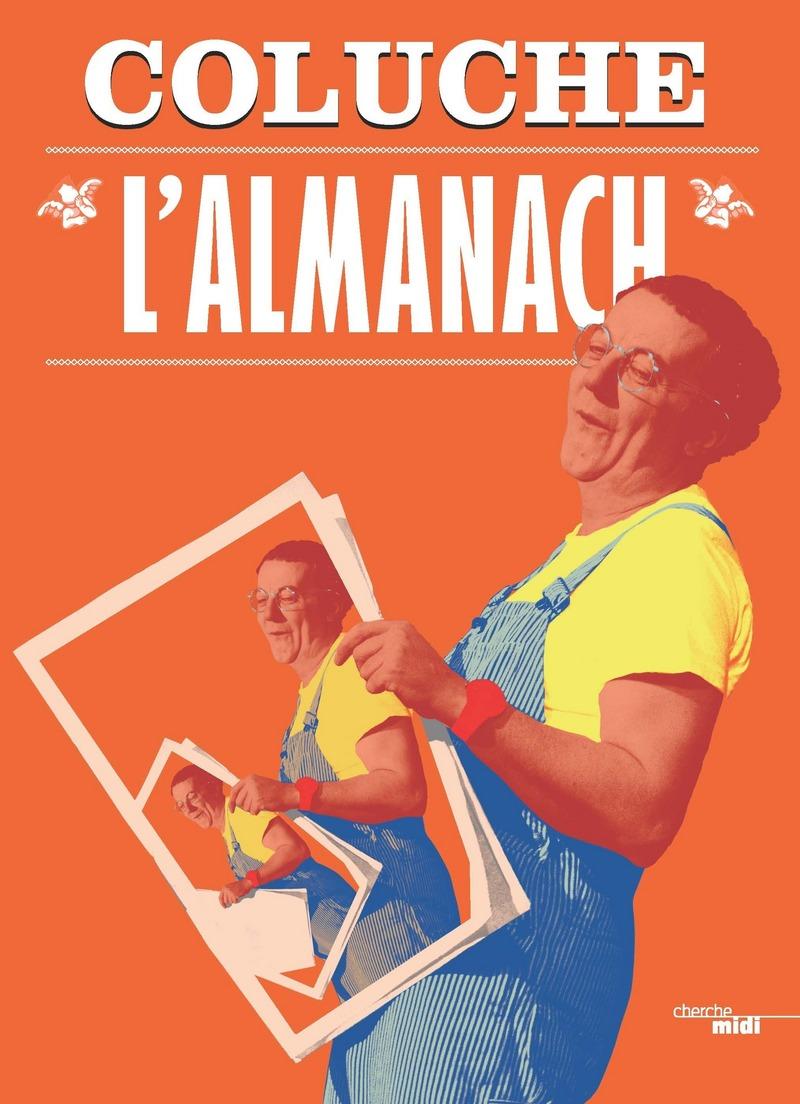 L'Almanach - COLUCHE