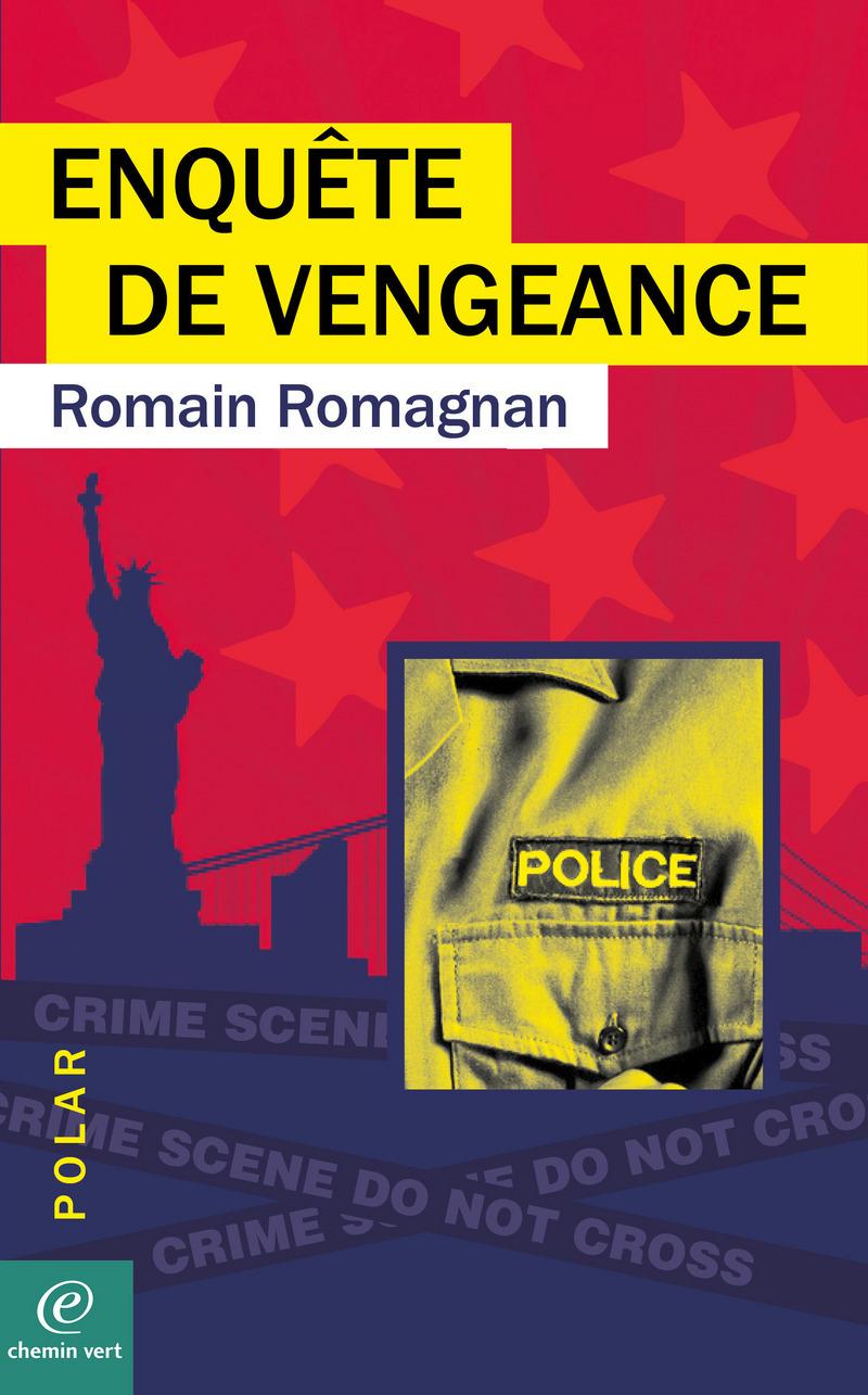 Romain ROMAGNAN-ENQUÊTE DE VENGEANCE