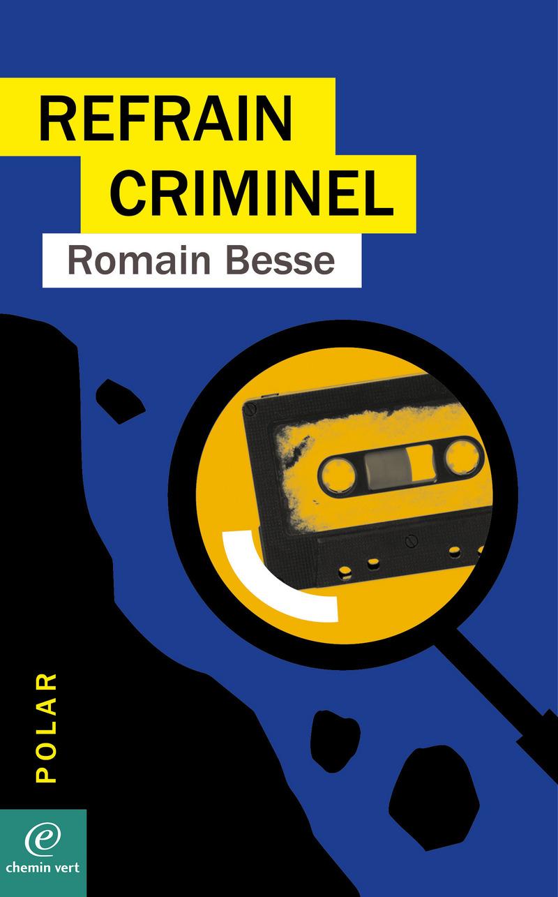 Romain BESSE-REFRAIN CRIMINEL