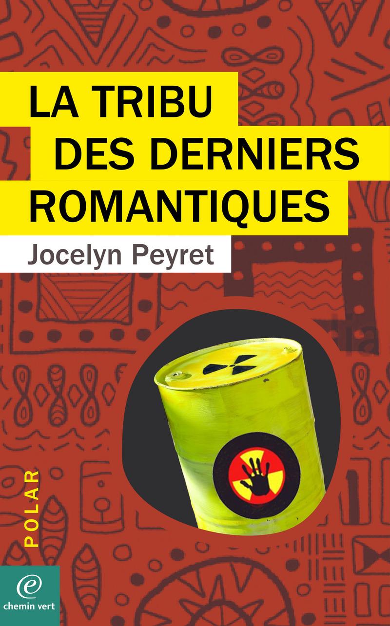 Jocelyn PEYRET-LA TRIBU DES DERNIERS ROMANTIQUES