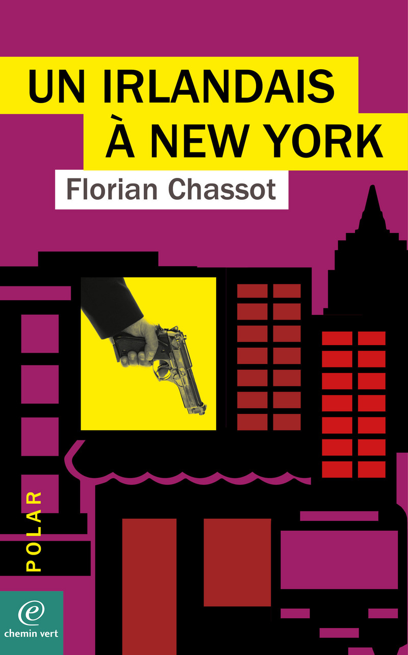 Florian CHASSOT-UN IRLANDAIS À NEW YORK