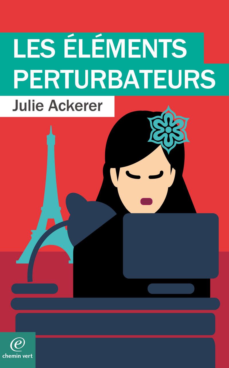 Julie Ackerer-LES ÉLÉMENTS PERTURBATEURS