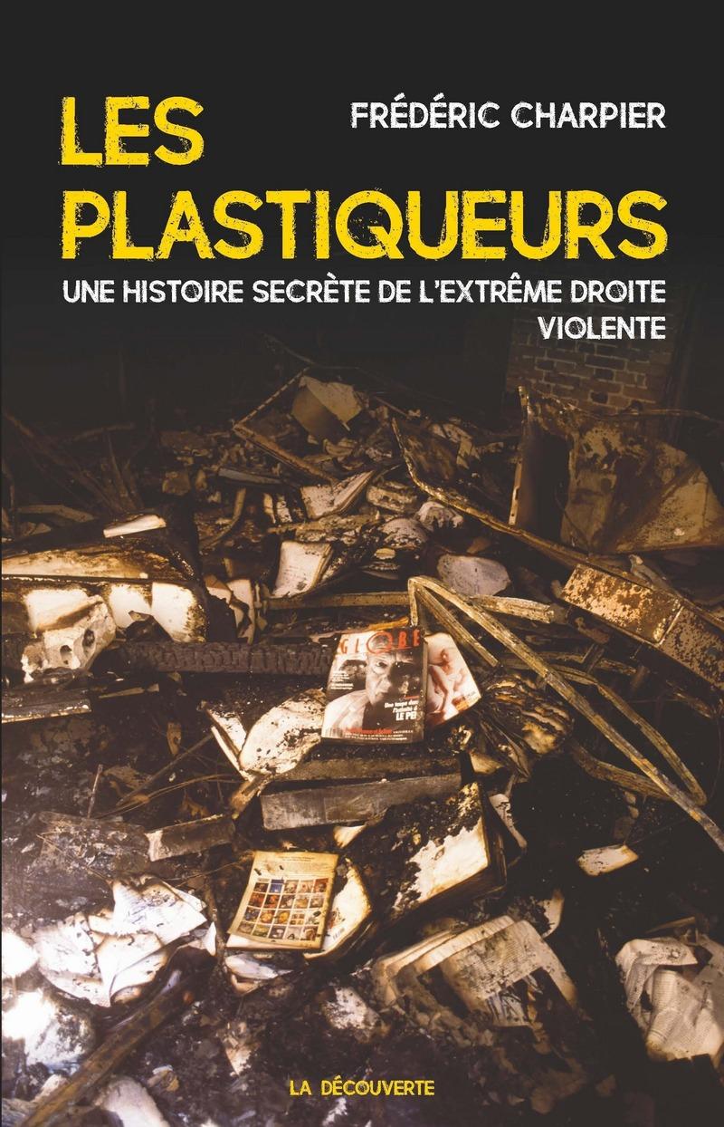 Les plastiqueurs - Frédéric CHARPIER