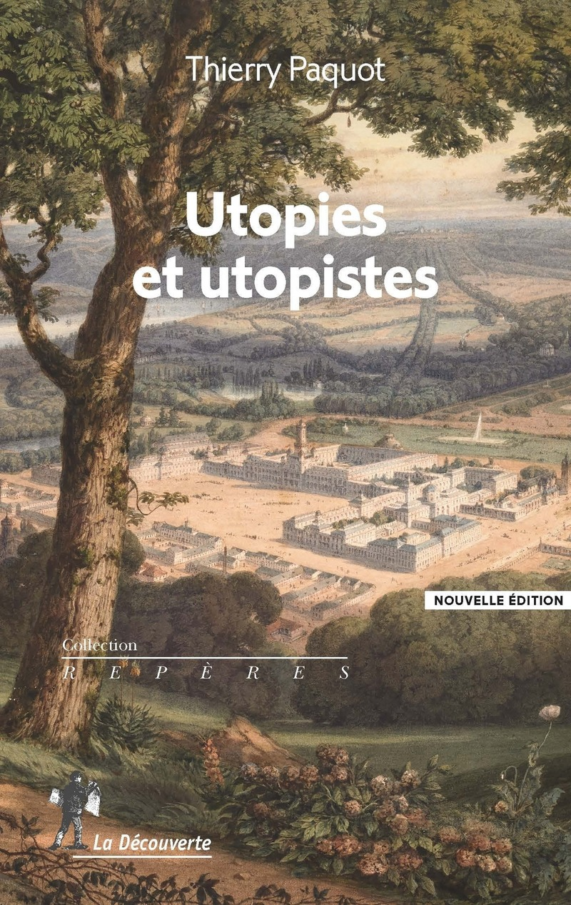 Utopies et utopistes - Thierry PAQUOT