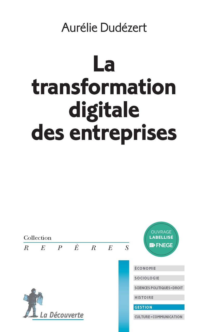 La transformation digitale des entreprises - Aurélie DUDÉZERT