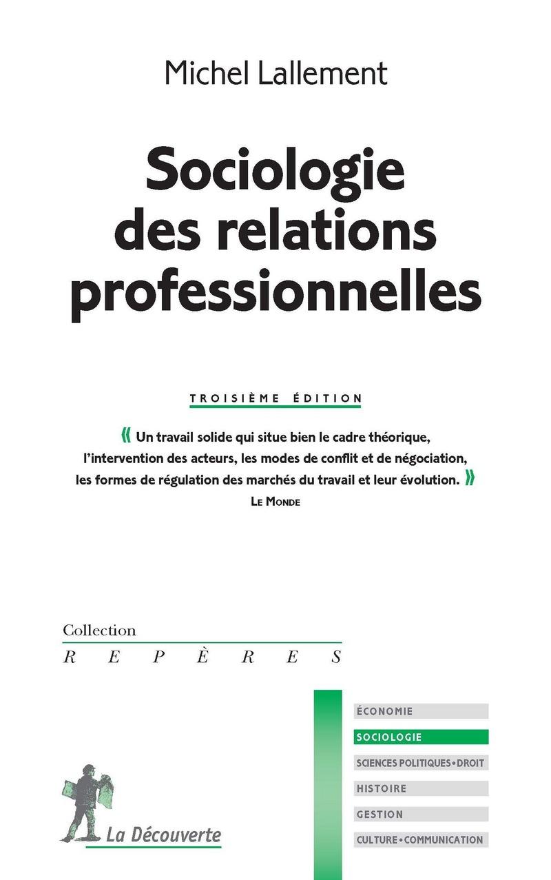 Sociologie des relations professionnelles - Michel LALLEMENT