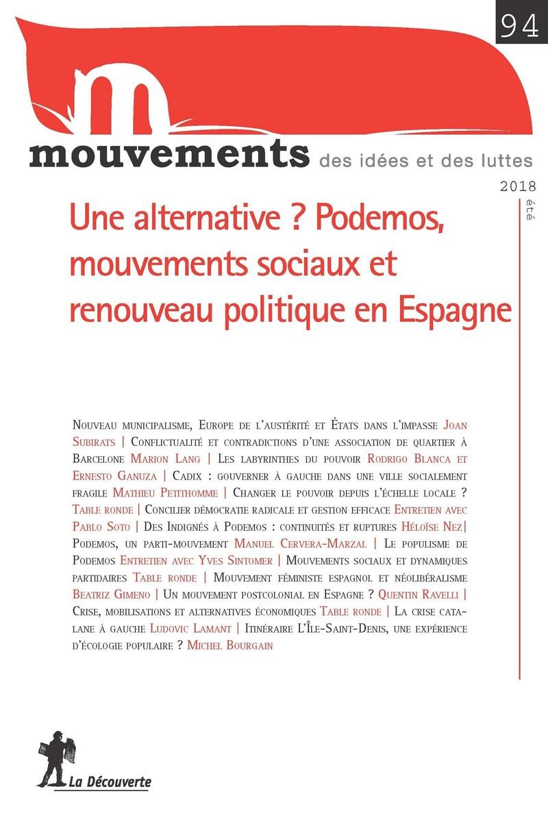 L?alternative ? Podemos, mouvements sociaux et renouveau politique en Espagne -  REVUE MOUVEMENTS